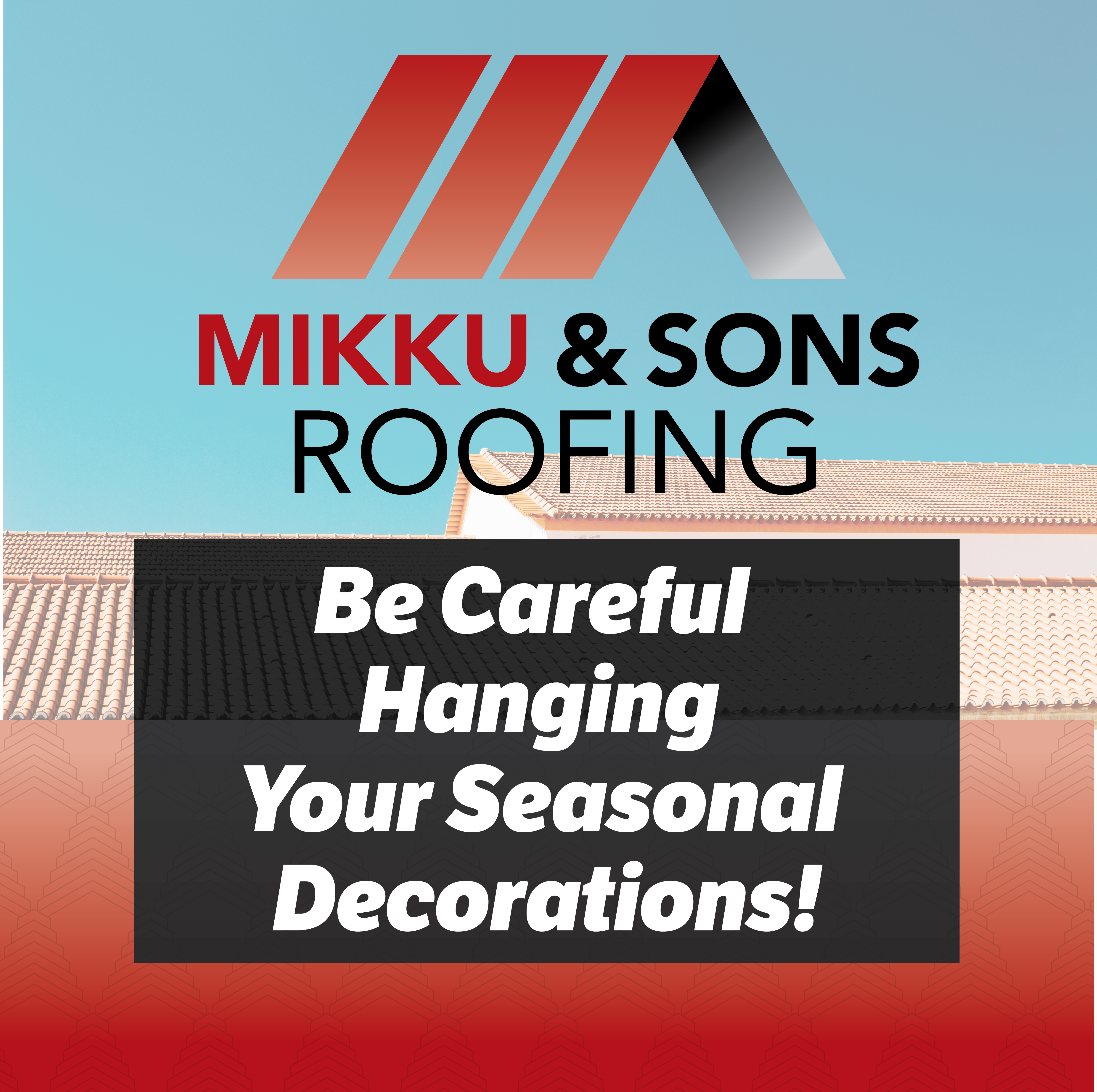 Be Careful Hanging Your Seasonal Decorations!
