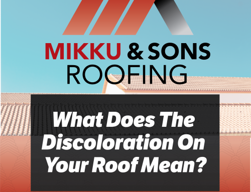 What Does The Discoloration On Your Roof Mean?
