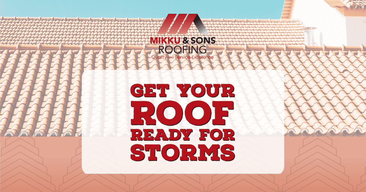 Get Your Roof Ready for Storms