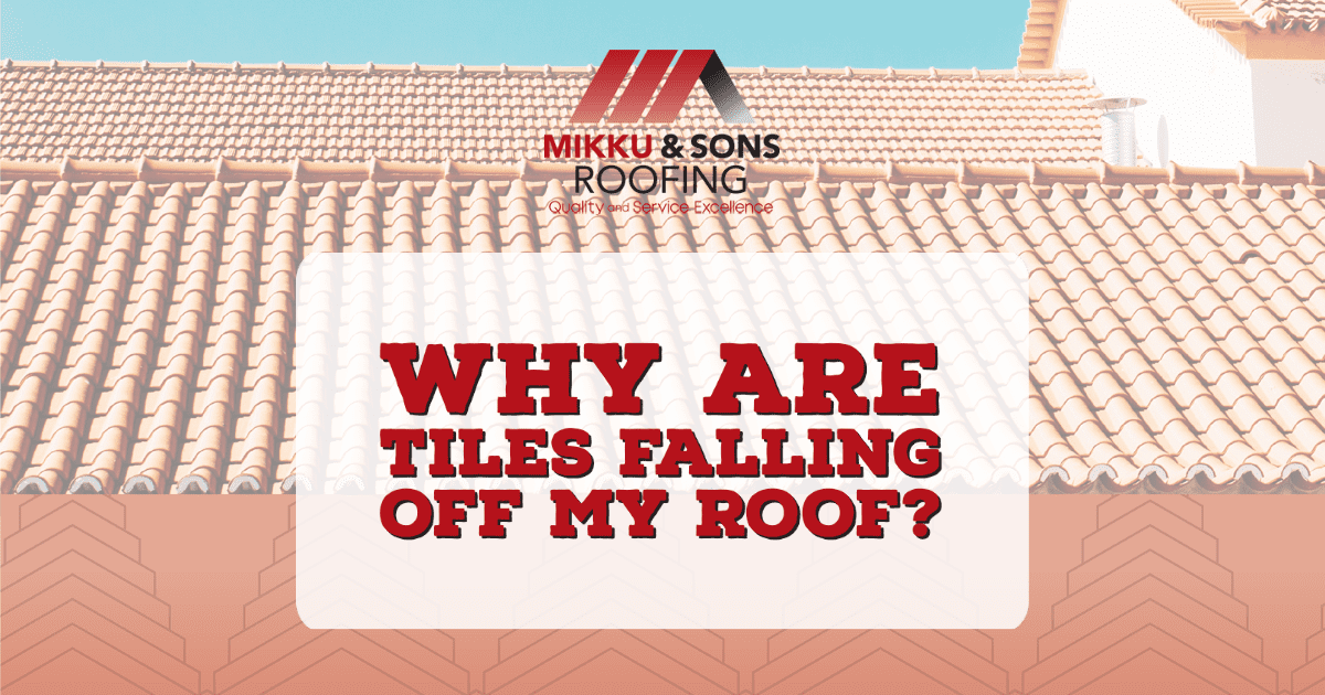 tiles fell off my roof